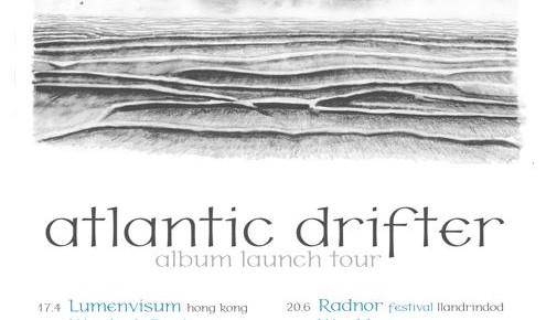 ATLANTIC DRIFTER album launch tour